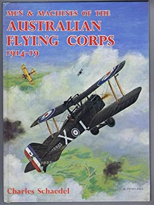 Men & Machines of the Australian Flying Corps 1914-19