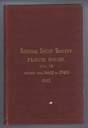 Suffolk Sheep Society Flock Book, Volume LXXXVI (76). 1962, Rams Nos. 36632 to 37453