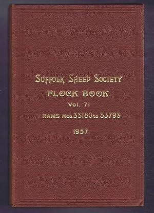 Suffolk Sheep Society Flock Book, Volume LXXI (71) 1957 Rams Nos. 33180 to 33795: Suffolk Sheep ...