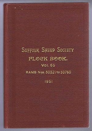 Suffolk Sheep Society Flock Book, Volume LXV (65), 1951, Rams Nos. 30321 to 30760: Suffolk Sheep ...