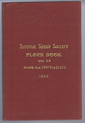 Suffolk Sheep Society Flock Book, Volume LXIV (64) 1950 , Rams Nos. 29878 to 30320