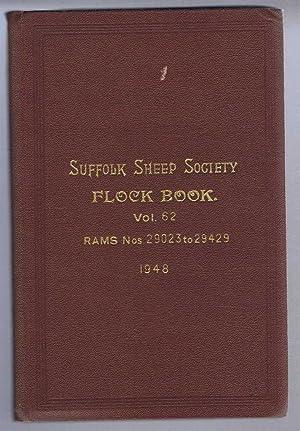 Suffolk Sheep Society Flock Book, Volume LCII (62), 1948 Rams Nos. 29023 to 29429: Suffolk Sheep ...