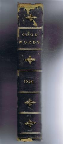 Good Words 1891 includes the Marriage of Elinor, The Little Minister: edit Donald McLeod includes ...