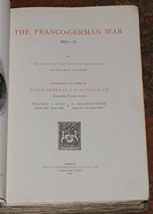 The Franco-German War 1870-71: Generals and Other Officers who took part in the Campaign, ...