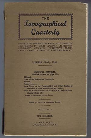 The Topographical Quarterly Vol III no. 3 Summer May 1935 - Notes and Queries dealing with British ...