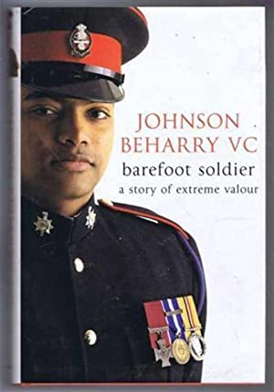Barefoot Soldier, A Story of Extreme Valour: Johnson Beharry VC