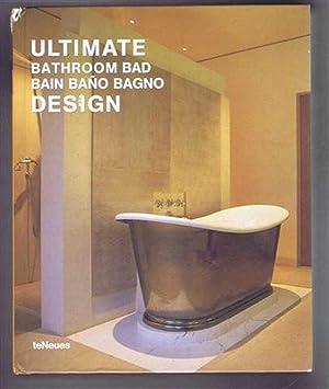 Ultimate Bathroom Design: Edited by Paco