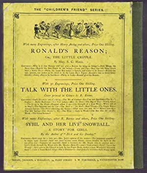 Ronald's Reason or The Little Cripple: Mrs S C Hall