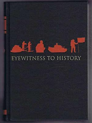 Eyewitness to History: The First Reporters; Discovering New Worlds; Empire and After; In Out Time. ...