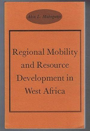Regional Mobility and Resource Development in West: Akin L Mabogunje