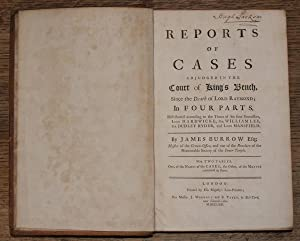 Reports of Cases Adjudged in the Court of King's Bench - Lord Mansfield - 5 volumes: James ...