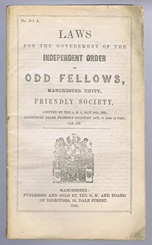 Laws for the Government of the Independent Order of Odd Fellows, Manchester Unity, Friendly Society...