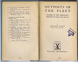 Outposts of the Fleet, Stories of the Merchant Service in War and Peace: Edward Noble
