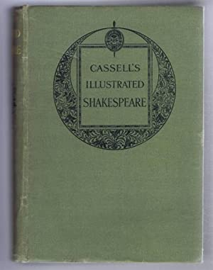 Cassell's Illustrated Shakespeare, The Comedies, Histories, Tragedies, Sonnets and Poems: ...