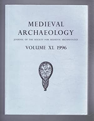 Medieval Archaeology, Journal of the Society for: Edited by H