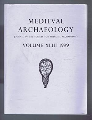 Medieval Archaeology, Journal of the Society for: Edited by Prof