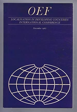 Localisation in Developing Countries - International Conference November 1967: James Campbell, ...