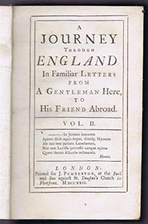 A Journey Through England in Familiar Letters From a Gentleman Here to His Friend Abroad, Vol. II: ...