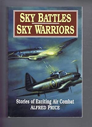 Sky Battles: Sky Warriors. Stories of Exciting Air Combat.