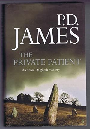 The Private Patient: An Adam Dalgliesh Mystery.: P D James