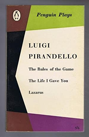 Penguin Plays: The Rules of the Game;: Luigi Pirandello, introduced