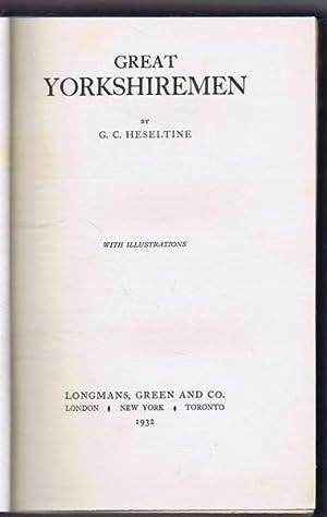 Great Yorkshiremen: G C Heseltine