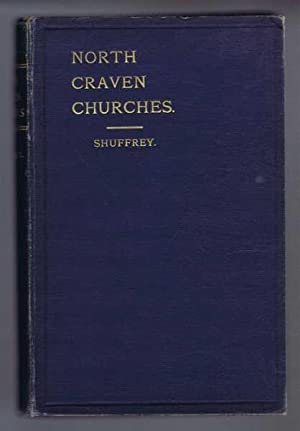 The Churches of the Deanery of North Craven: William Arthur Shuffrey