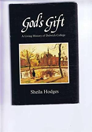 God's Gift, A Living History of Dulwich: Sheila Hodges