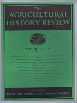 The Agricultural History Review Volume 33 1985: J Bieleman; W