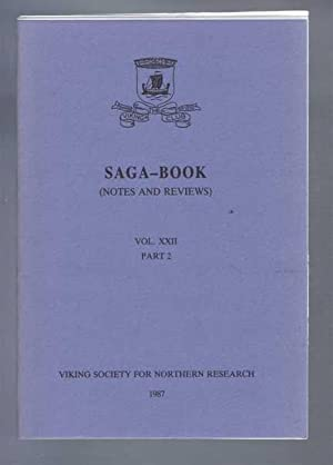 Saga-Book, (Notes and Reviews) Vol XXII, Part: edited by Anthony
