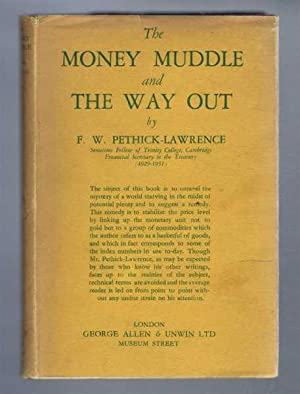 The Money Muddle and The Way Out