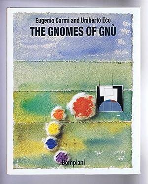 The Gnomes of Gnu: Carmi, Eugenio; Eco,