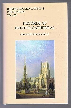 Bristol Record Society's Publications Vol. 59, RECORDS: Bettey, Joseph (ed)