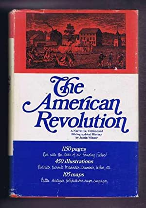 The American Revolution, A Narrative and Bibliographical History