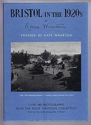 Bristol In the 1920's: Reece Winstone, preface