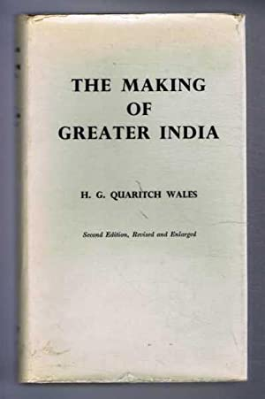 The Making of Greater India: Wales, H. G.