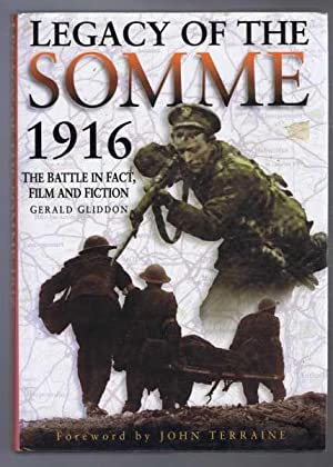 LEGACY OF THE SOMME, The Battle in: Gerald Gliddon, foreword