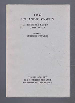 Two Icelandic Stories: HreidarsPattr; Orms Pattr: edited by Anthony