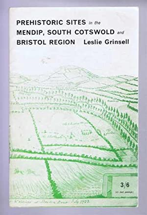 Prehistoric Sites in the Mendip, South Cotswold: Grinsell, Leslie