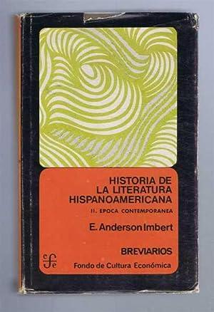 Historia de La Literatura Hispanoamericana, II. Epoca: Enrique Anderson Imbert