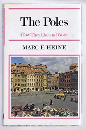 The Poles, How They Live and Work