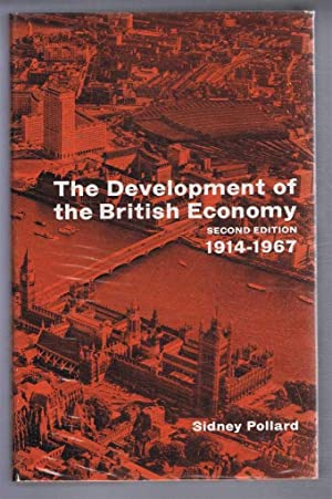 The Development of the British Economy 1914-1967