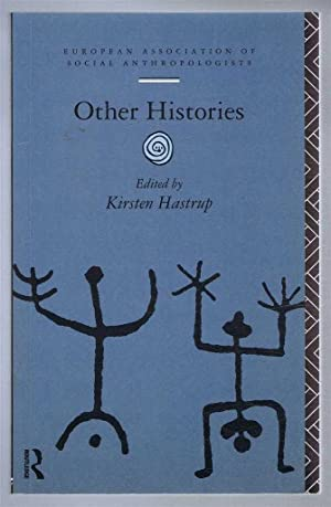 Other Histories, European Association of Social Anthropologists: edited by Kirsten