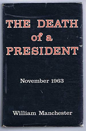 The Death of a President, November 20 - November 23 1963