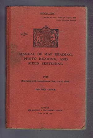 Manual of Map Reading, Photo Reading, and: The War Office