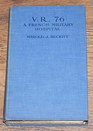 V.R. 76, A French Military Hospital, A History of the Foundation Johnstone-Reckitt
