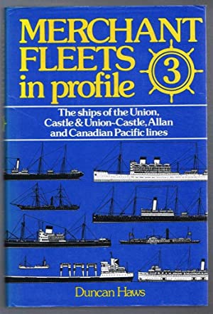 Merchant Fleets in profile 3. The ships: Duncan Haws