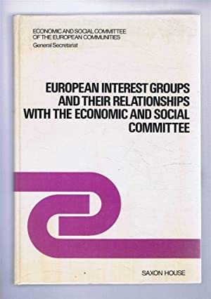 European Interest Groups and their Relationships withthe Economic and Social Committee