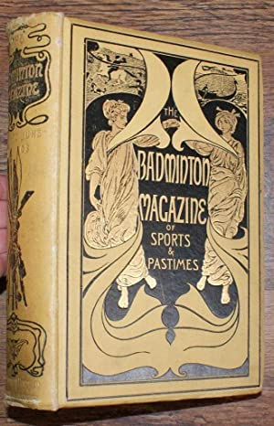 The Badminton Magazine of Sports and Pastimes. Volume XVI. January-June 1903