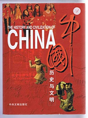 The History and Civilization of China: not given (edited